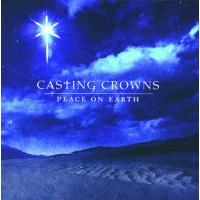 Peace On Earth (CD) : Casting  Crowns, 602341012928