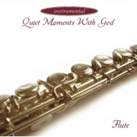 Quiet moments with God-Flute :  , 5019282253924