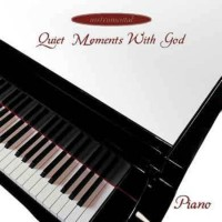 Quiet moments with God-Piano :  , 5019282253825