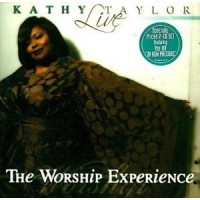 Live: the worship experience (2CD) : Kathy  Taylor, 014998417825
