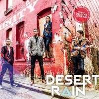 Desert Rain (Limited Deluxe Edition CD + DVD)