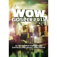 Wow Gospel 2011 : Various  Artists, 886977791994