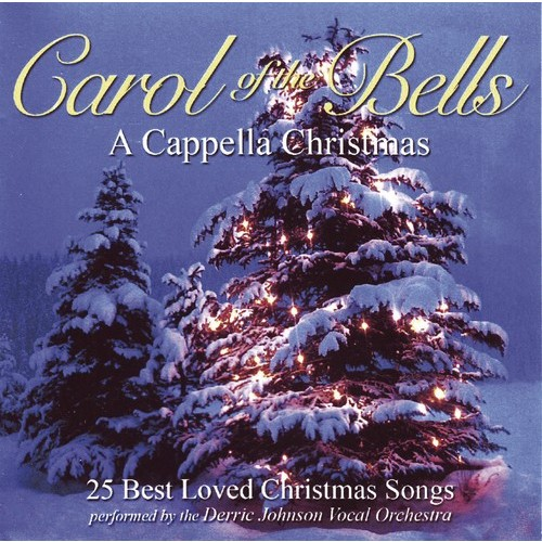 Carol Of Bells: A Cappella Christmas (CD)