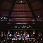 Prayers of the Saints Live