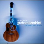 Very best of Graham Kendrick
