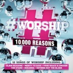 10000 Reasons (CD) # Worship