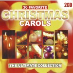 30 Favorite Christmas Carols (2-CD) The Ultimate Collection