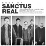 Best Of Sanctus Real (CD)