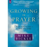 Growing In Prayer A Practical Guide For Talking With God