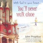 With god in your heart/ You'll never wal