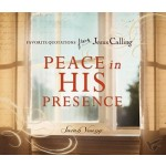 Peace In His Presence: Favorite Quotatio