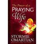 The Power Of A Praying Wife New Edition