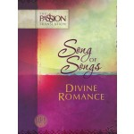 Song of Songs - Divine Romance The Passion Translation