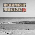 Vineyard Worship Piano Classics (CD)